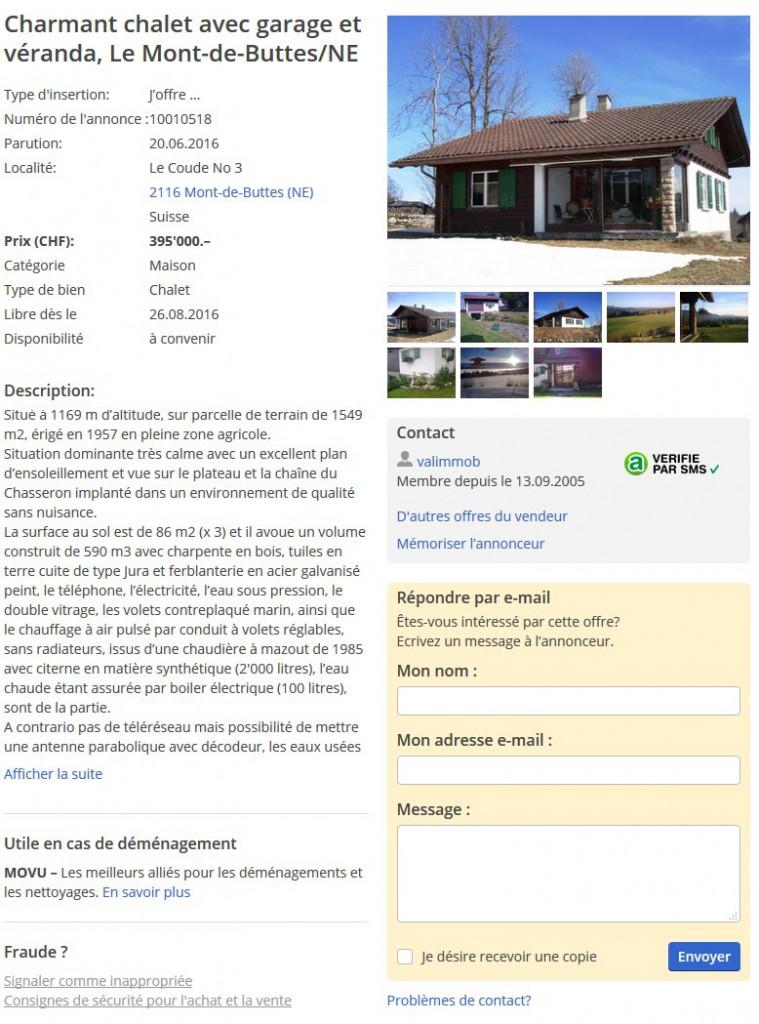 http://www.anibis.ch/fr/immobilier-immobilier-ventes-neuch%c3%a2tel--451/charmant-chalet-avec-garage-et-v%c3%a9randa,-le-mont-de-buttes-ne--10010518.aspx